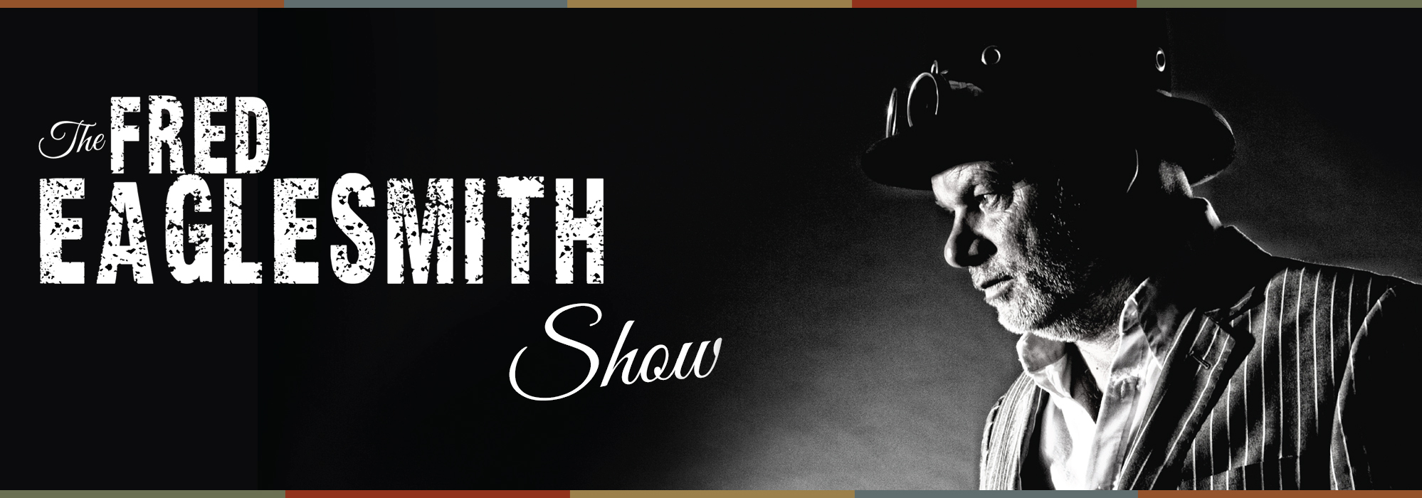 The Fred Eaglesmith Show banner