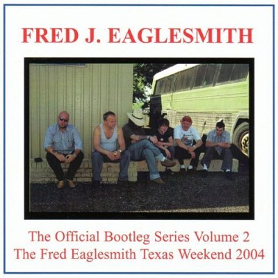 Fred Eaglesmith's Official Bootleg Series Vol. 2 Album